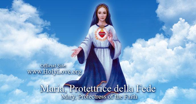 Maria Protettrice della Fede - Santo Amore (Holy Love)